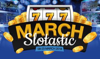 march slotastic promo 2018