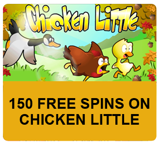 150 Free Spins on Chicken Little
