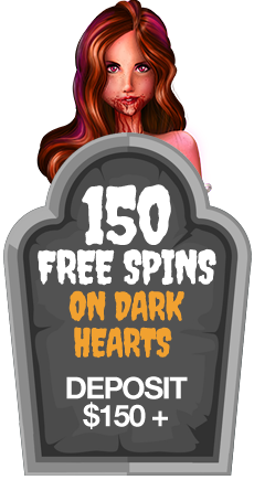 150 Free Spins on Dark Hearts