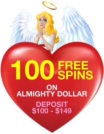 100 Free Spins on Almighty Dollar